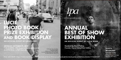 "IPA ""Best of Show""  + Third Annual Lucie Photo Book Prize Exhibitions"