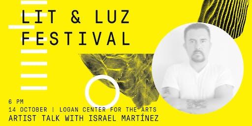 Lit & Luz Artist Talk with Israel Martínez