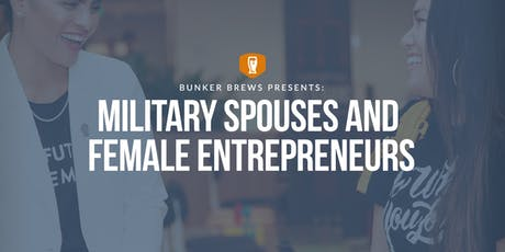 Bunker Brews Memphis: Military Spouses and Female Entrepreneurs tickets