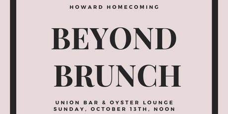 Beyond Brunch Howard Homecoming tickets