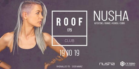 NUSHA @ ROOF 175 Tickets