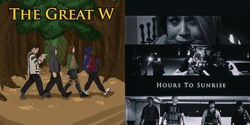The Great W & Hours to Sunrise Double Feature