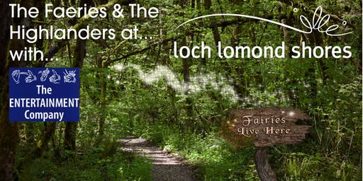 The Faeries and The Highlanders - woodland storytelling experience
