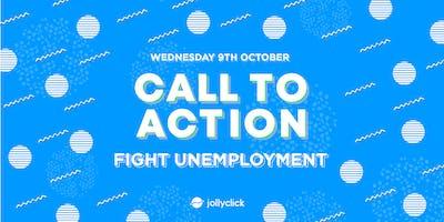 CTA #2: Fight Unemployment