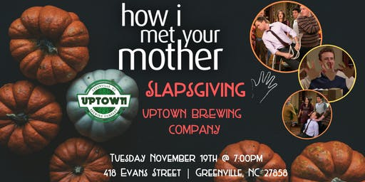 How I Met Your Mother Slapsgiving Trivia at Uptown Brewing Company