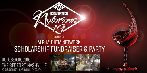 The Notorious 40th Anniversary Scholarship Fundraiser & Party