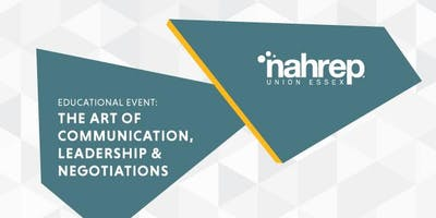 NAHREP Union Essex: The Art of Communication, Leadership & Negotiations
