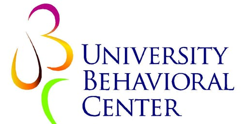 University Behavioral Center Presents: Looking through the lens of trauma:  A view of the physiological and behavioral effects of childhood trauma into adulthood