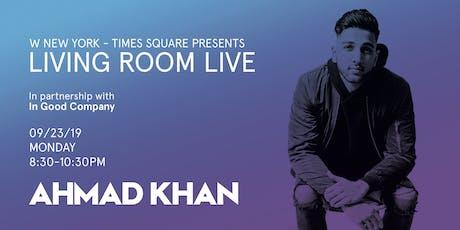 Ahmad Khan / Living Room Live tickets