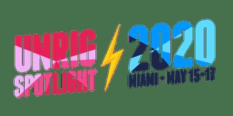 Unrig Spotlight 2020 tickets