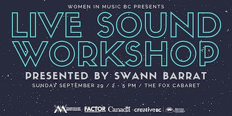 Women In Music BC - Live Sound Workshop tickets