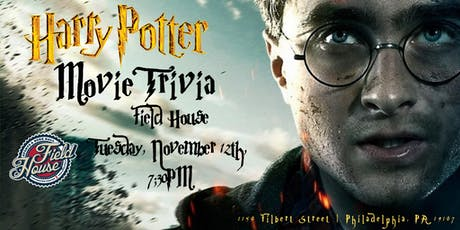 Harry Potter Movies Trivia at Field House  tickets