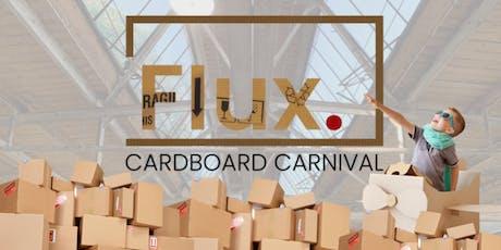 Flux's Cardboard Carnival tickets