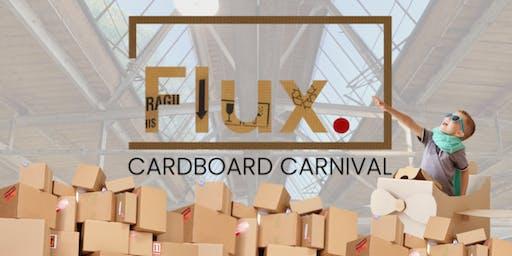 Flux's Cardboard Carnival
