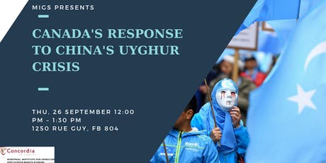 Canada's Response to China's Uyghur Crisis tickets