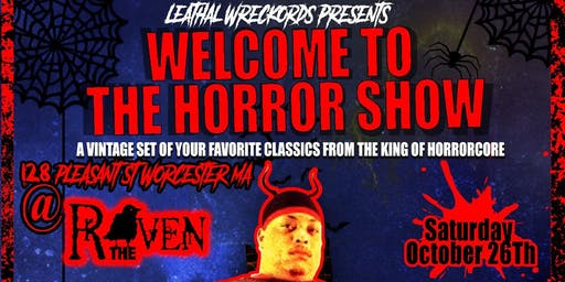LW PRESENTS: WELCOME TO THE HORROR SHOW