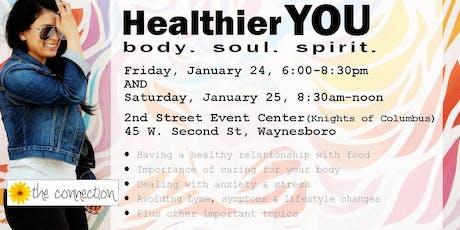 Healthier YOU. body. soul. spirit. workshop tickets