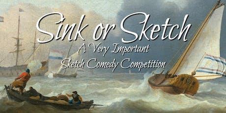 Sketch Comedy: Sink or Sketch tickets