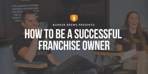 Bunker Labs Wilmington: How to be a Successful Franchise Owner