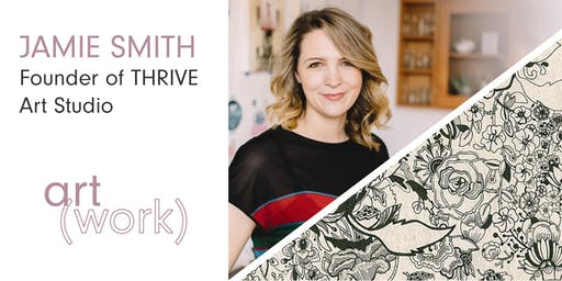 Art(Work) Career Workshop Series with Jamie Smith (90 min)