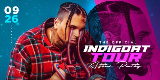 INDIGOAT CONCERT AFTER PARTY HOSTED BY CHRIS BROWN