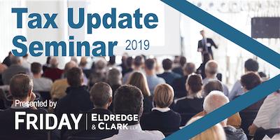 2019 FRIDAY, ELDREDGE & CLARK Tax Update Seminar (NWA)