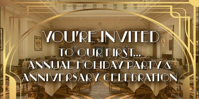 Annual Holiday Party & Anniversary Celebration