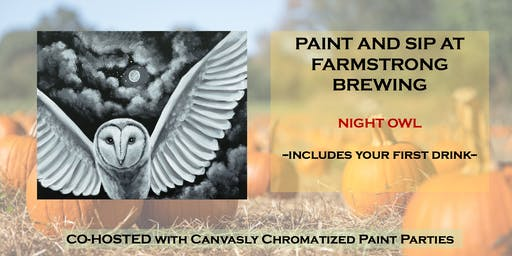 Night Owl Paint & Sip @ Farmstrong Brewing