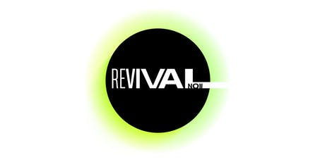 Revival Now tickets