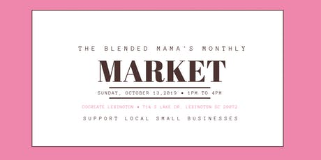 The Blended Mama's Monthly Market - Welcome to Fall tickets