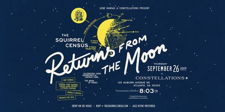 The Squirrel Census  Returns From the Moon tickets