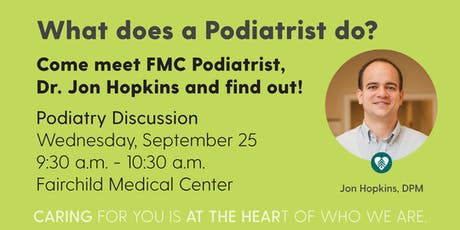 Get to Know Our Podiatrist - Dr. Jon Hopkins tickets