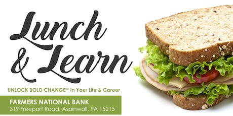 Unlock Bold Change In Your Life & Career,  4  Complimentary  Lunch and Learns  tickets