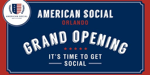 American Social Orlando Grand Opening Tennant Happy Hour