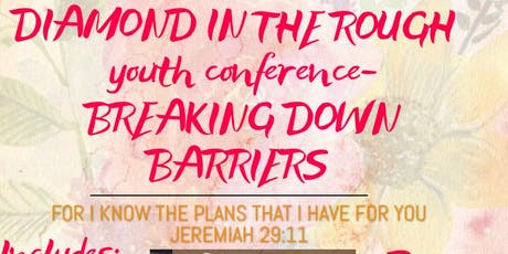 Diamond in the Rough ~Youth Conference tickets