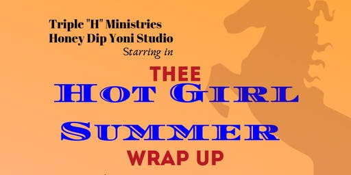 Thee Hot Girl Summer Wrap Up