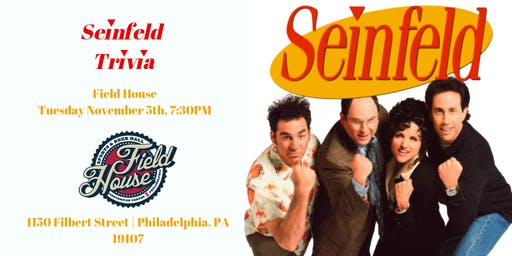 Seinfeld Trivia at Field House