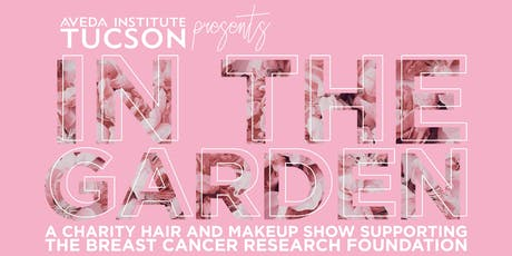 IN THE GARDEN: A Charity Hair and Makeup Show tickets