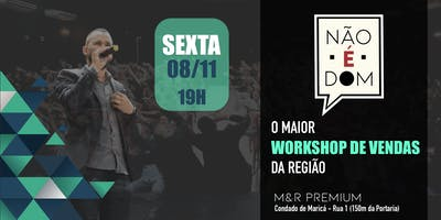 WORKSHOP DE VENDAS #nãoédom