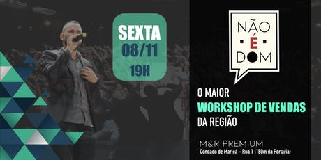 WORKSHOP DE VENDAS #nãoédom ingressos