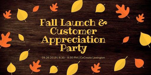 Fall Launch & Customer Appreciation Event!