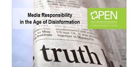 Media Responsibility in the Age of Disinformation tickets