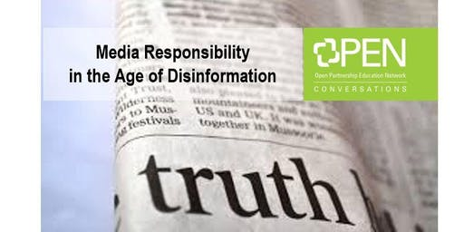 Media Responsibility in the Age of Disinformation