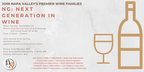 NG: The Next Generation of Wine is Coming to San Francisco! tickets