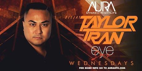 Eye Spy Wednesdays ft. Dj Taylor Tran |09.25.19| tickets