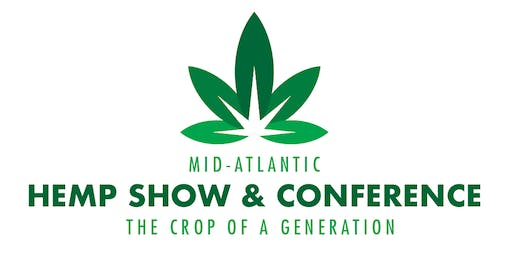 MID-ATLANTIC HEMP TRADE SHOW & CONFERENCE