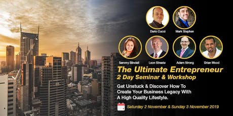 The Ultimate Entrepreneur 2 Day Seminar & Workshop tickets