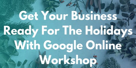 Google Holiday Livestream Event: Spruce Up Your Holiday Marketing Plan  tickets
