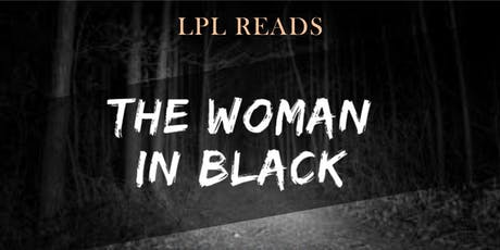 LPL Reads: The Woman in Black tickets