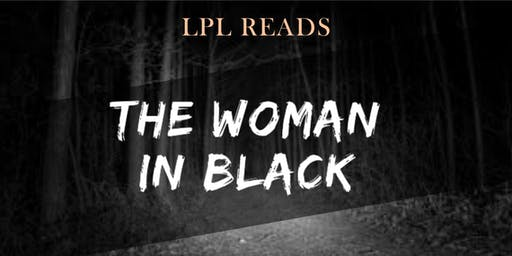 LPL Reads: The Woman in Black